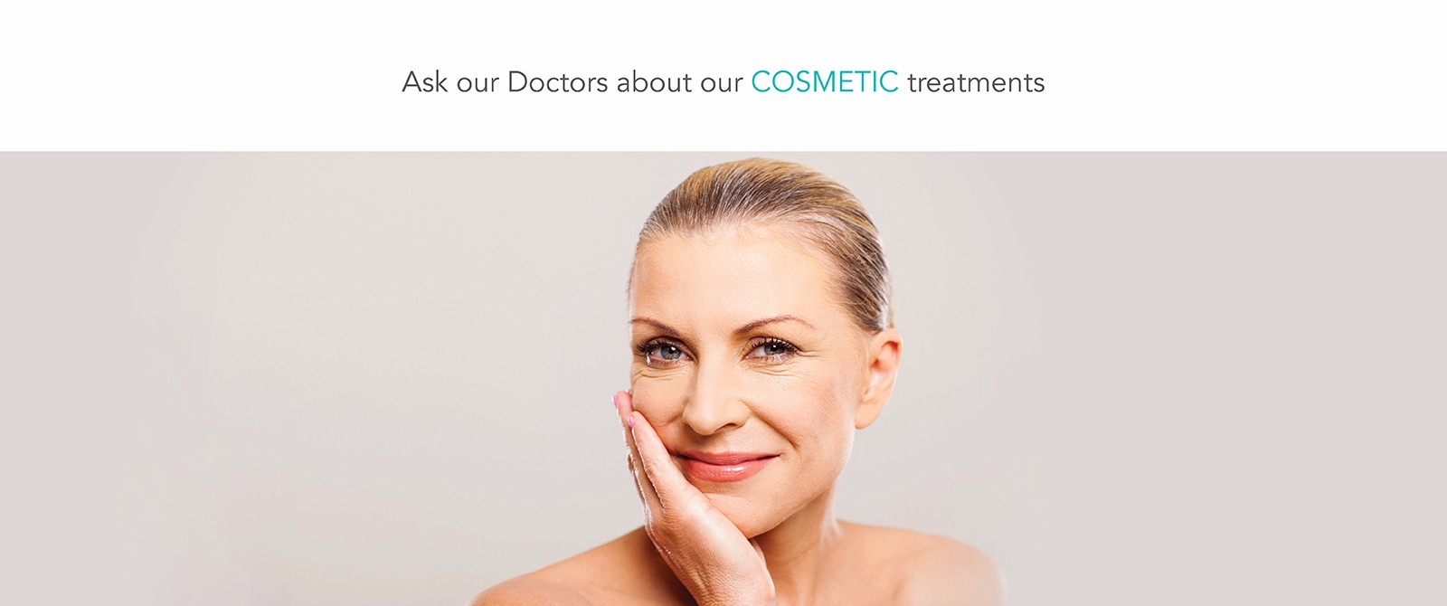 Cosmetic Treatments Available