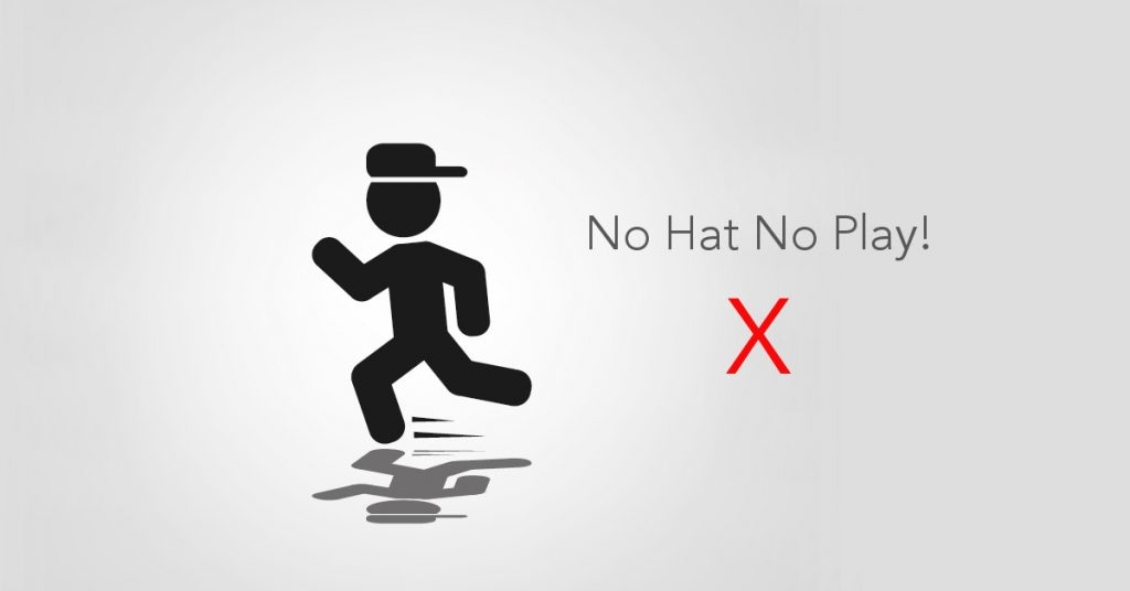 No Hat No Play